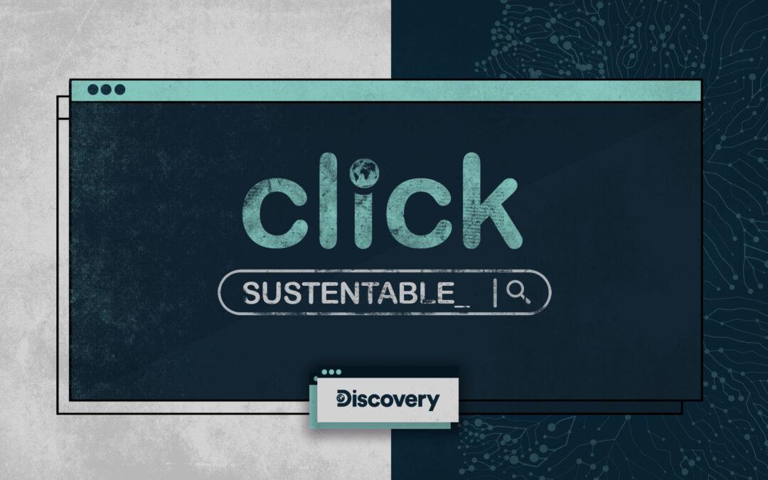 "Discovery presenta ""Click sustentable"""